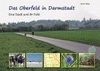 Das Oberfeld in Darmstadt