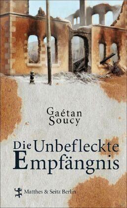 Die Unbefleckte Empfängnis - Soucy, Gaetan