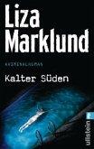 Kalter Süden / Annika Bengtzon Bd.8