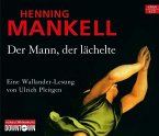 Der Mann, der lächelte / Kurt Wallander Bd.5, 6 Audio-CDs