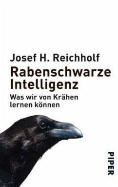 Rabenschwarze Intelligenz - Reichholf, Josef H.