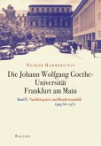 Die Johann Wolfgang Goethe-Universität Frankfurt am Main 2
