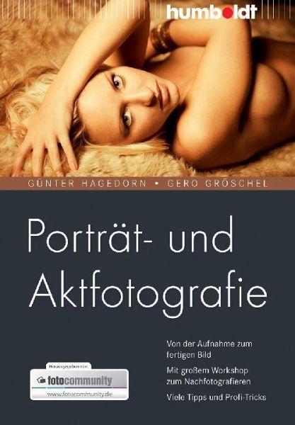 Porträt- und Aktfotografie - Hagedorn, Günter; Gröschel, Gero
