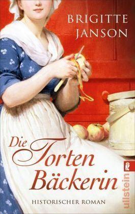 Die Tortenbäckerin - Janson, Brigitte