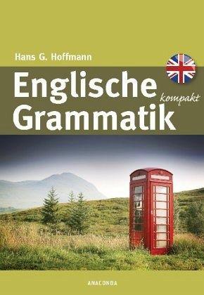 Englische Grammatik kompakt von Hans G. Hoffmann ...