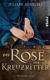 Die Rose der Kreuzritter