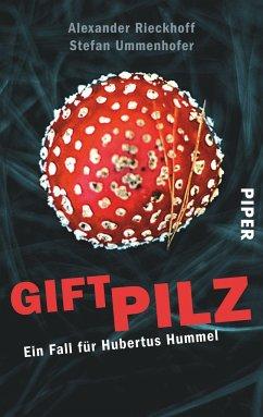 Giftpilz / Hubertus Hummel Bd.8 - Rieckhoff, Alexander; Ummenhofer, Stefan