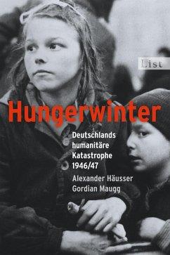 Hungerwinter - Häusser, Alexander; Maugg, Gordian