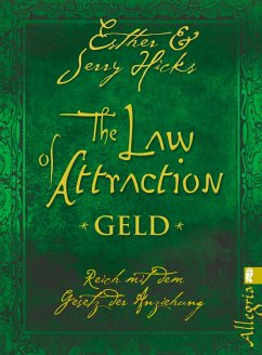 The Law of Attraction - Geld - Hicks, Esther; Hicks, Jerry