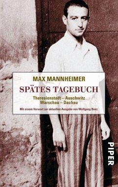 Spätes Tagebuch - Mannheimer, Max