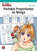 Perfekte Proportionen im Manga / How to draw Manga Bd.2