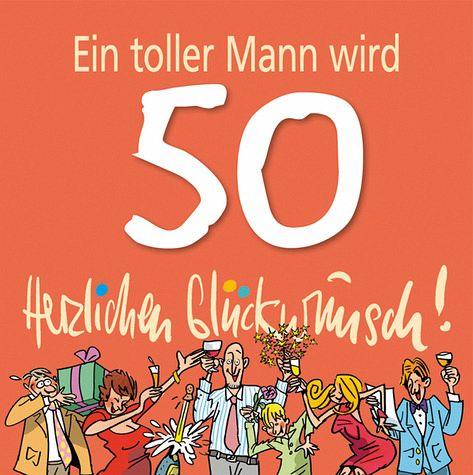 Geburtstag 50 mann Lustige Sprüche