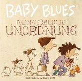 Baby Blues 12: Die natürliche Unordnung