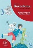 Weltreise Barcelona: Mister Pock und die blaue Echse