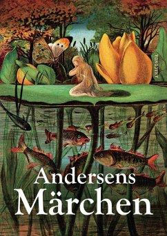 Andersens Märchen - Andersen, Hans Christian