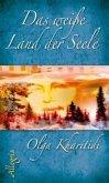 Das weiße Land der Seele