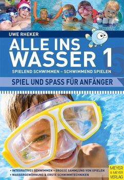 Alle ins Wasser - Rheker, Uwe