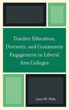 Teacher Education, Diversity, and Community Engagement in Liberal Arts Colleges - Mule, Lucy W.