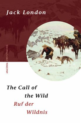 The Call of the Wild / Ruf der Wildnis - London, Jack