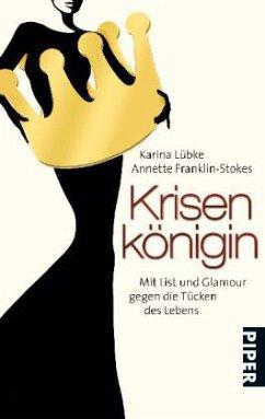 Krisenkönigin - Lübke, Karina; Franklin-Stokes, Annette