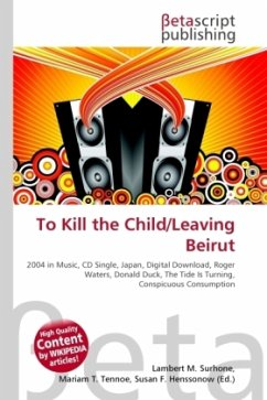 To Kill the Child/Leaving Beirut