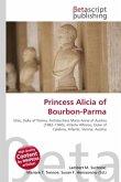 Princess Alicia of Bourbon-Parma