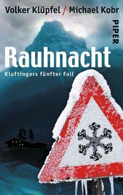 Rauhnacht / Kommissar Kluftinger Bd.5 - Klüpfel, Volker; Kobr, Michael