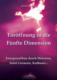 Toröffnung in die Fünfte Dimension - Kraus, Andrea