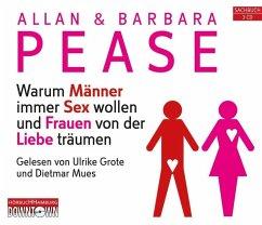 Warum Männer immer Sex wollen und Frauen von der Liebe träumen, 3 Audio-CDs