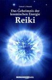 Das Geheimnis der kosmischen Energie Reiki