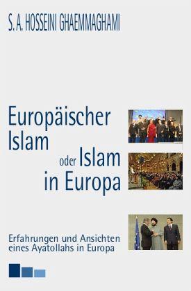 europ ischer islam oder islam in europa von seyyed a. Black Bedroom Furniture Sets. Home Design Ideas