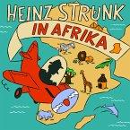 Heinz Strunk in Afrika, 3 Audio-CDs