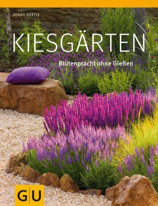 kiesgärten von bernd hertle - buch - buecher.de, Gartenarbeit ideen