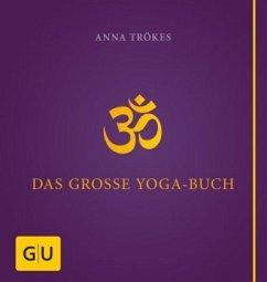 Das große Yoga-Buch - Trökes, Anna