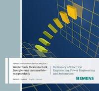 Wörterbuch Industrielle Elektrotechnik, Energie- und Automatisierungstechnik / Dictionary of Electrical Engineering, Power Engineering and Automation