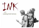 INK trifft Ludwig Emil Grimm