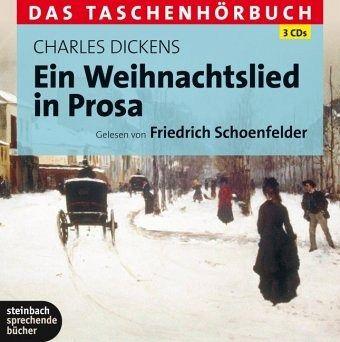 Ein Weihnachtslied in Prosa, 3 Audio-CDs - Dickens, Charles