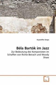 Béla Bartók im Jazz - Dreps, Krystoffer