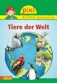 Tiere der Welt / Pixi Wissen Bd.42