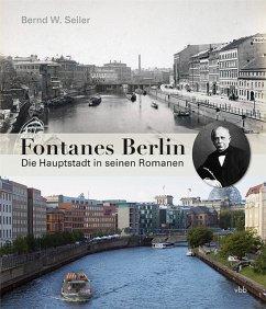 Fontanes Berlin - Seiler, Bernd W.