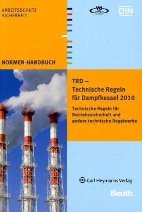 TRD - Technische Regeln für Dampfkessel - Fachbuch - buecher.de