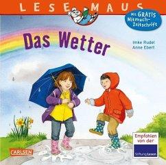 Das Wetter / Lesemaus Bd.117