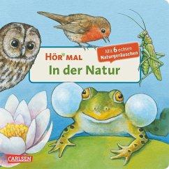 In der Natur / Hör mal Bd.2 - Möller, Anne