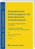 Niedersächsisches Schlichtungsgesetz und Niedersächsisches Schiedsämtergesetz