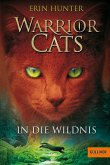 In die Wildnis / Warrior Cats Staffel 1 Bd.1