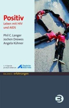 Positiv - Langer, Phil C.; Drewes, Jochen; Kühner, Angela