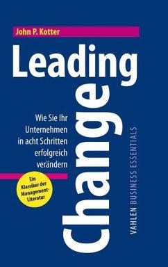 Leading Change - Kotter, John P.