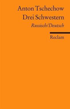 Drei Schwestern - Tschechow, Anton