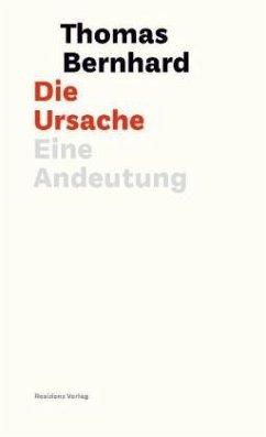 Die Ursache - Bernhard, Thomas