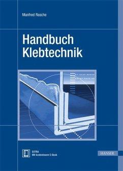 Handbuch Klebtechnik - Rasche, Manfred